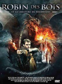 Принц воров: По ту сторону Шервуда - Robin des Bois : La Créature de Sherwood
